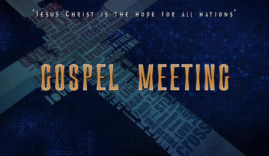 2017 Gospel Meeting